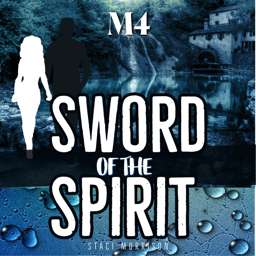 , M4 – Sword of the Spirit